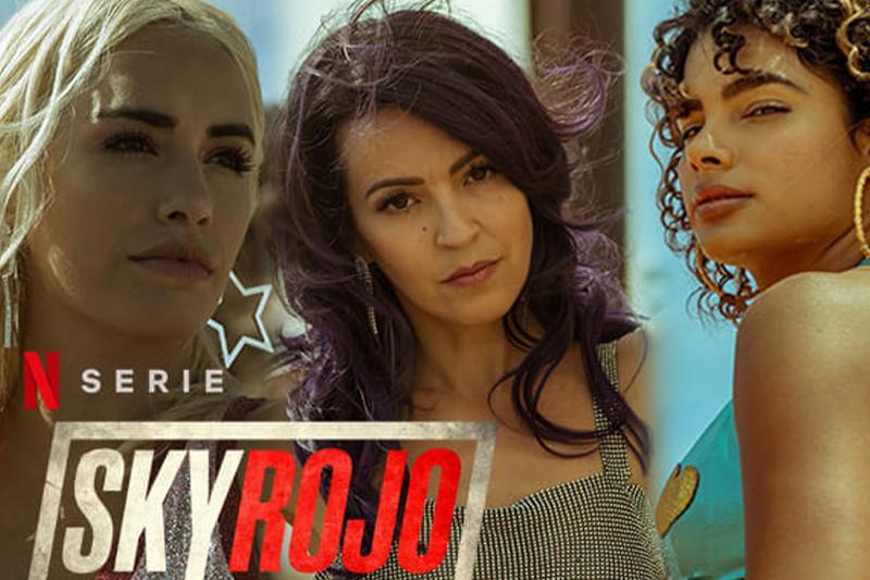 Netflix : Sky Rojo saison 2 la date de sortie est désormais connue